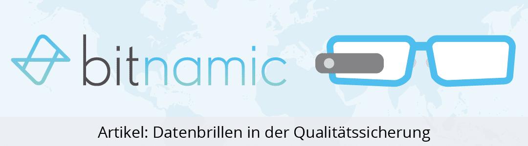 Datenbrillen in der Qualitätssicherung
